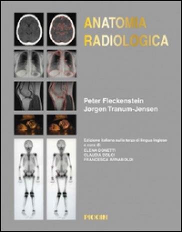 Anatomia radiologica - Peter Fleckenstein   Jonathanterrington.com