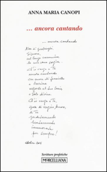 ... Ancora cantando - Anna Maria Cànopi  