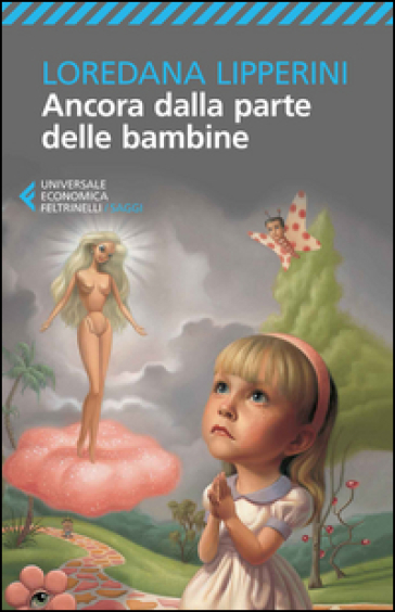 Ancora dalla parte delle bambine - Loredana Lipperini | Thecosgala.com