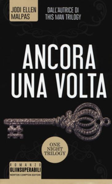 Ancora una volta. One night trilogy - Jodi Ellen Malpas   Thecosgala.com