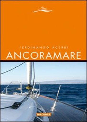 Ancoramare - Ferdinando Acerbi | Rochesterscifianimecon.com