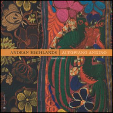 Andean Highlands-Altopiano andino. Ediz. bilingue - Robin Foà pdf epub