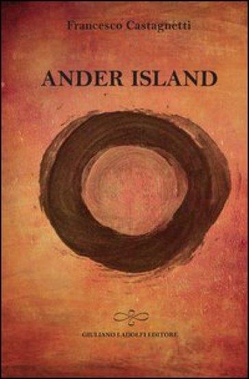Ander Island - Francesco Castagnetti |