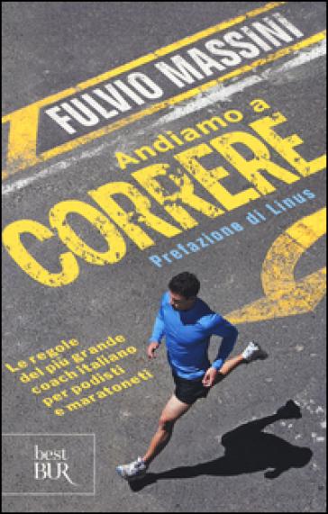 Andiamo a correre - Fulvio Massini | Thecosgala.com