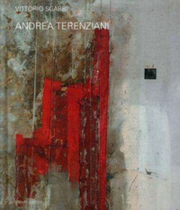 Andrea Terenziani. Ediz. italiana e inglese - Vittorio Sgarbi |