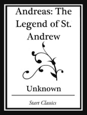 Andreas: The Legend of St. Andrew (Start Classics)