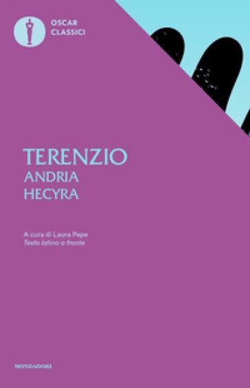 Andria-Hecyra. Testo latino a fronte - Publio Terenzio Afro | Thecosgala.com