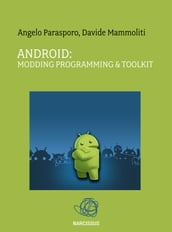Android: Modding Programming & Toolkit