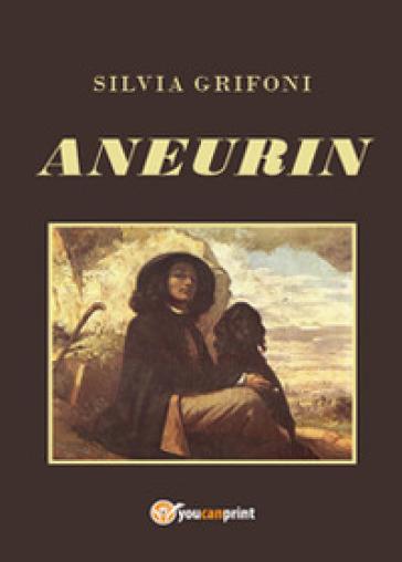 Aneurin - Silvia Grifoni | Kritjur.org