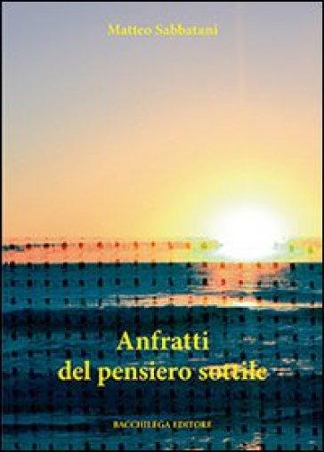 Anfratti del pensiero sottile - Matteo Sabbatani | Jonathanterrington.com