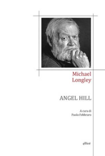 Angel Hill - Michael Longley  