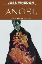 Angel Legacy Edition Book One