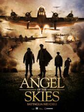 Angel Of The Skies - Battaglia Nei Cieli(1Dvd)
