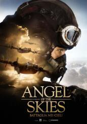 Angel Of The Skies - Battaglia Nei Cieli(1Blu-Ray)