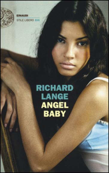 Angel baby - Richard Lange |