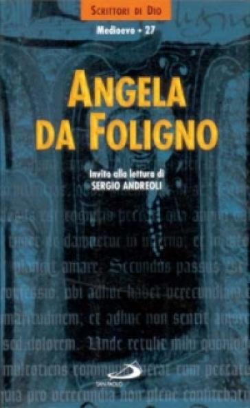 Angela da Foligno - S. Andreoli |