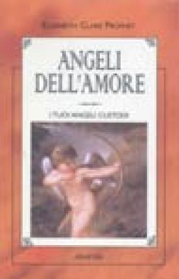 Angeli dell'amore. L'angelo custode