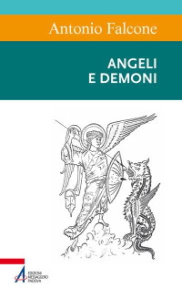 Angeli e demoni - Antonio Falcone |