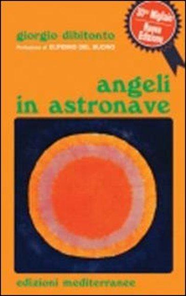Angeli in astronave - Giorgio Dibitonto |