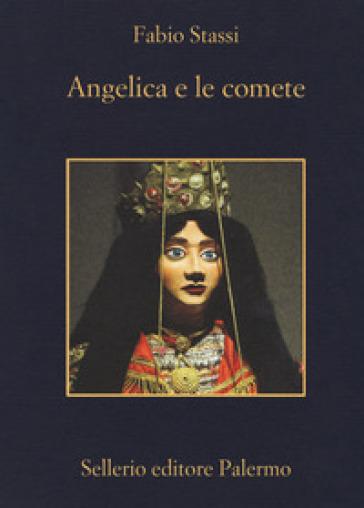 Angelica e le comete - Fabio Stassi |