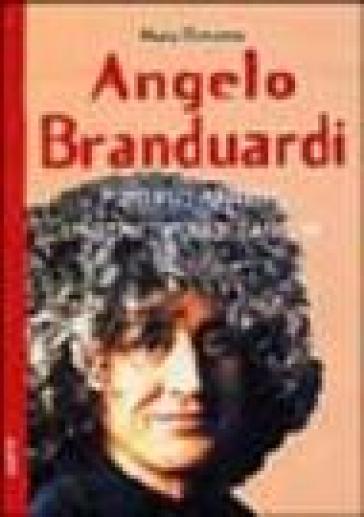 Angelo Branduardi. Futuro antico, l'archetipo, le canzoni - Mario Bonanno |