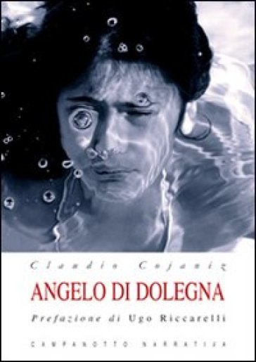 Angelo di Dolegna. Con CD Audio