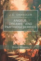 Angels, Dreams, and Partridgeberries