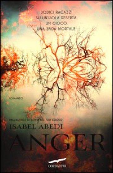 Anger - Isabel Abedi | Jonathanterrington.com
