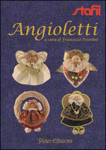 Angioletti faidate - Francesca Peterlini  