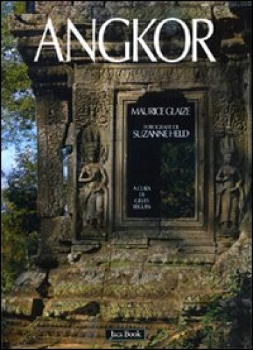 Angkor - Maurice Glaize |