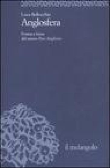 Anglosfera. Forma e forza del nuovo Pan-Anglismo - Luca Bellocchio |