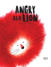 Angry as a lion. Ediz. a colori