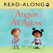 Angus All Aglow Read-Along