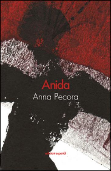 Anida - Anna Pecora  