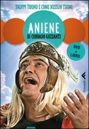 Aniene. Troppi tuoni è come nessun tuoni. DVD. Con libro - Corrado Guzzanti | Thecosgala.com