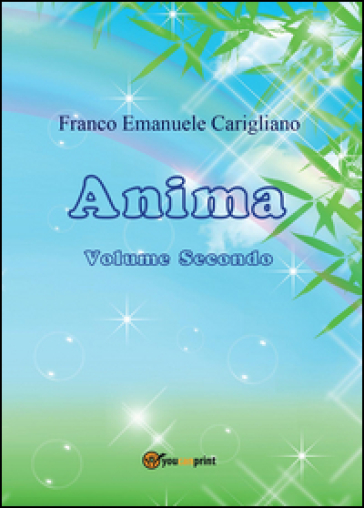 Anima. 2. - Franco Emanuele Carigliano |