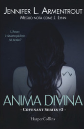 Anima divina. Covenant series. 3.