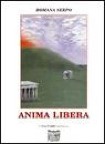 Anima libera - Romana Serpo  