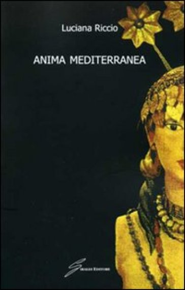 Anima mediterranea - Luciana Riccio | Kritjur.org