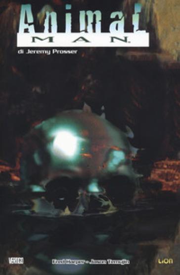 Animal man. 2. - Jeremy Prosser |