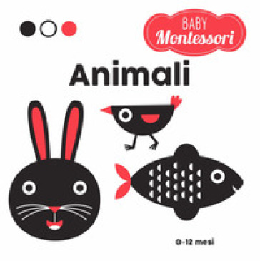 Animali. Baby Montessori. Ediz. a colori - Agnese Baruzzi |