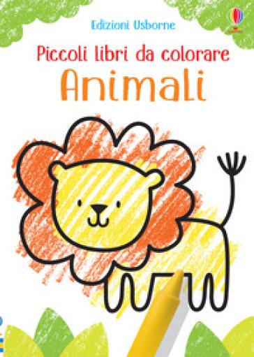 Animali. Piccoli libri da colorare. Ediz. a colori - Kirsteen Robson | Thecosgala.com