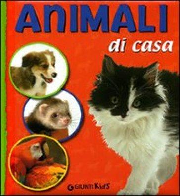 Animali di casa veronica pellegrini libro mondadori for Animali da casa