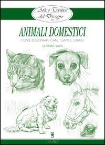 Animali domestici - Giovanni Civardi |