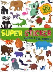 Animali del mondo. Super sticker. Con adesivi