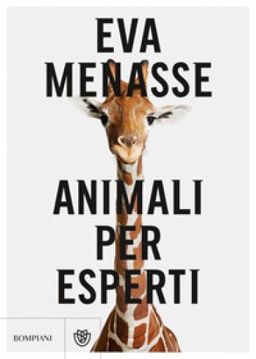 Animali per esperti - Eva Menasse | Jonathanterrington.com