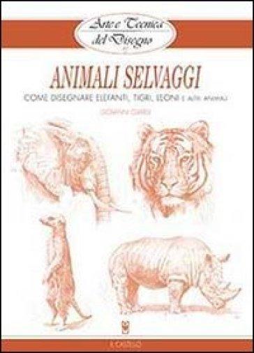 Animali selvaggi - Giovanni Civardi  