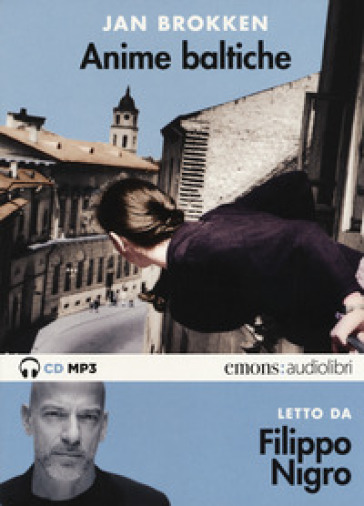 Anime baltiche letto da Filippo Nigro. Audiolibro. CD Audio formato MP3. Ediz. integrale