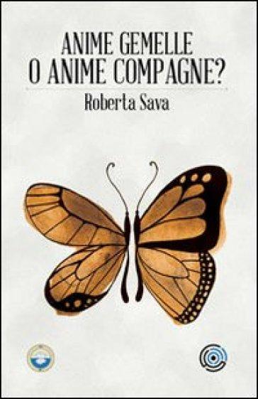 Anime gemelle o anime compagne? - Roberta Sava | Rochesterscifianimecon.com