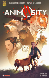 Animosity. 2: Il drago